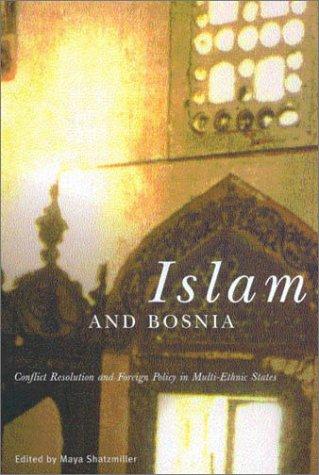 Islam and Bosnia 9780773524132