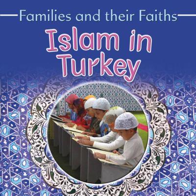 Islam in Turkey 9780778750260