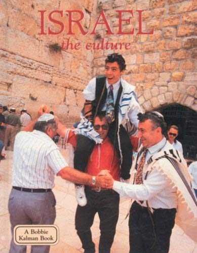 Israel the Culture 9780778796817