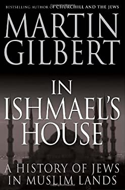 In Ishmael's House: A History of Jews in Muslim Lands 9780771033698