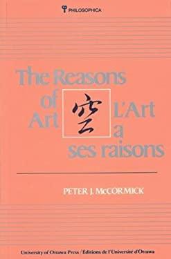 L' Art a Ses Raisons - The Reasons of Art 9780776600970