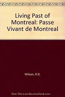 Le Passe Vivant de Montreal =