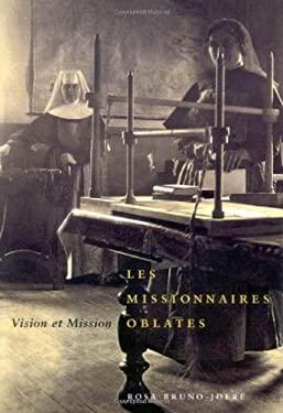 Les Missionaires Oblates: Vision Et Mission 9780773534186