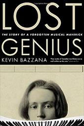 Lost Genius: The Story of a Forgotten Musical Maverick 3000734
