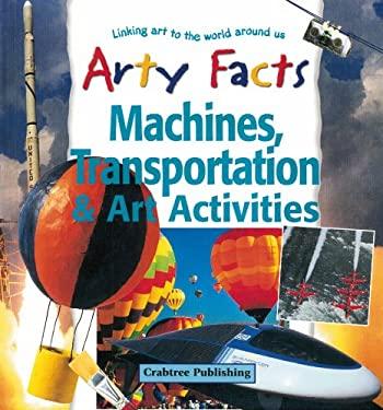 Machines, Transportation & Art Activities 9780778711162