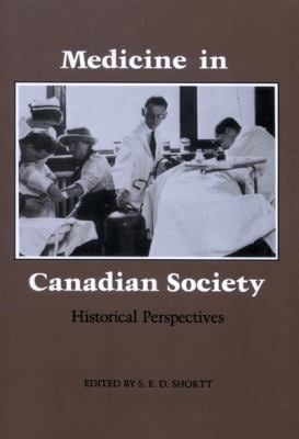 Medicine in Canadian Society 9780773503694