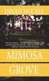Mimosa Grove (MIRA)