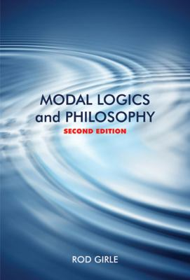 Modal Logics and Philosophy 9780773536531
