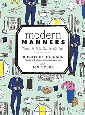 Modern Manners: A Kind Guide to Putting Others and Yourself at Ease 9780770434083
