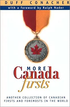 More Canada Firsts 9780771022449