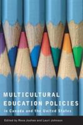 Multicultural Education Policies in Canada and the United States 9780774813259