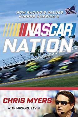 NASCAR Nation: How Racing's Values Mirror America's 9780771061189