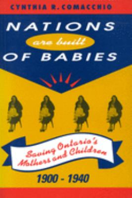 Nations Are Built of Babies 9780773517707