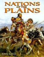 Nations of the Plains 9780778704607