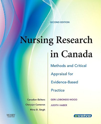Nursing Research in Canada: Methods and Critical Appraisal for Evidence-Based Practice 9780779699957