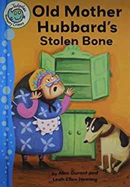 Old Mother Hubbard's Stolen Bone 9780778780311