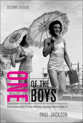 One of the Boys: Homosexuality in the Military During World War II 9780773537149