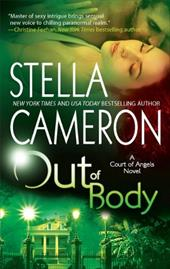 Out of Body: A Court of Angels Novel 3017997