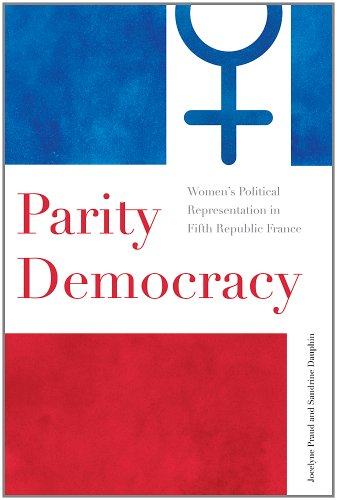 Parity Democracy: Women's Political Representation in Fifth Republic France 9780774819442
