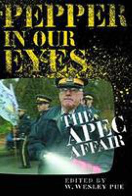 Pepper in Our Eyes: The APEC Affair 9780774807791
