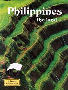Philippines the Land 9780778797203