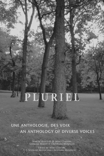 Pluriel: Une Anthologie Des Voix/An Anthology of Diverse Voices 9780776606118