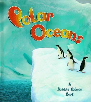 Polar Oceans 9780778712978