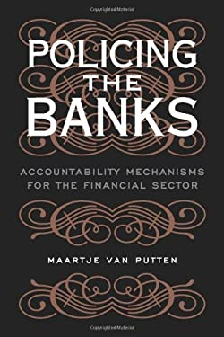 Policing the Banks: Accountability Mechanisms for the Financial Sector 9780773534025