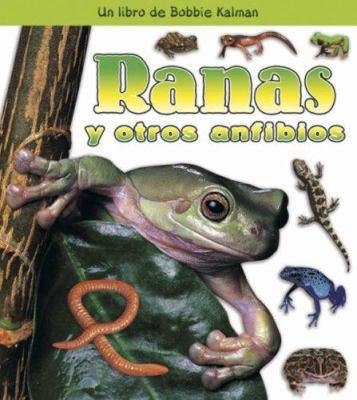 Ranas y Otros Anfibios 9780778788737