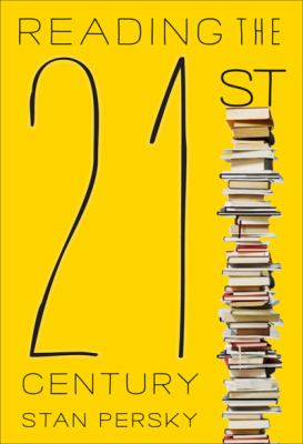 Reading the 21st Century: Books of the Decade, 2000-2009 9780773540477