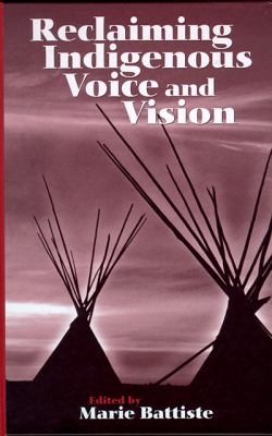Reclaiming Indigenous Voice and Vision 9780774807463
