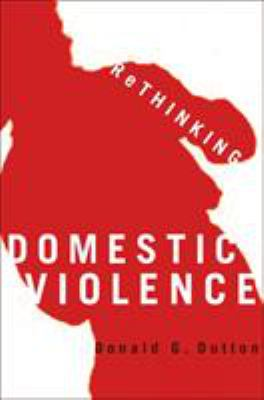 Rethinking Domestic Violence 9780774810159
