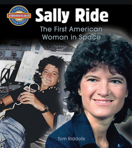 Sally Ride: The First American Woman in Space 9780778725411