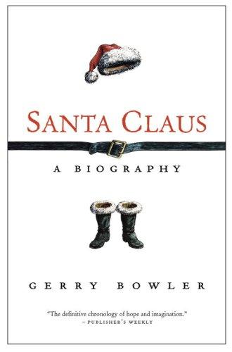 Santa Claus: A Biography 9780771016684