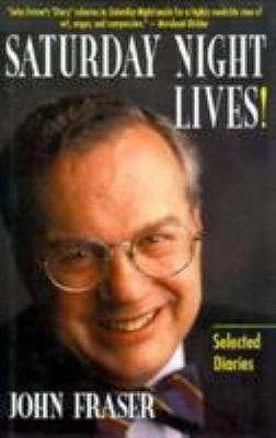 Saturday Night Lives!: Selected Diaries 9780771031311