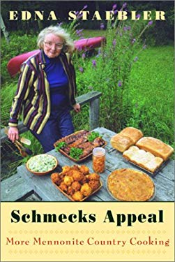 Schmecks Appeal: More Mennonite Country Cooking 9780771082597