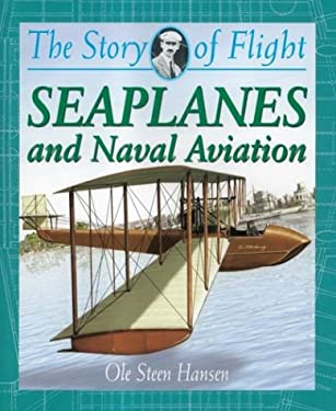 Seaplanes and Naval Aviation 9780778712091