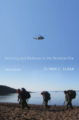 Security and Defence in the Terrorist Era: Canada and the United States Homeland 9780773536944