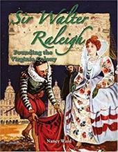 Sir Walter Raleigh: Founding the Virginia Colony