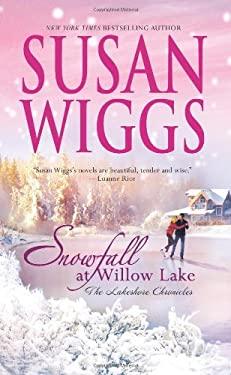 Snowfall at Willow Lake 9780778324935