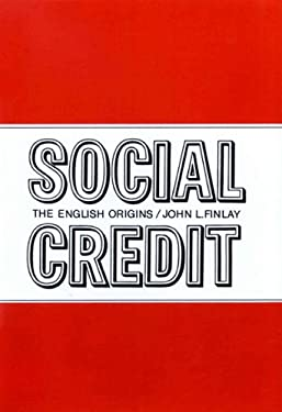 Social Credit: The English Origins 9780773501119