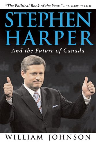 Stephen Harper and the Future of Canada 9780771095542