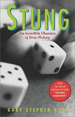 Stung: The Incredible Obsession of Brian Molony 9780771075322
