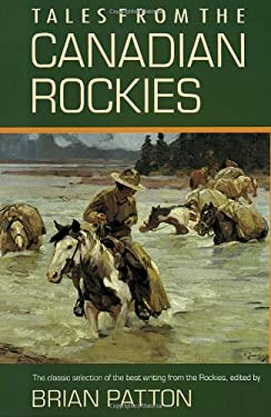Tales from the Canadian Rockies 9780771069482