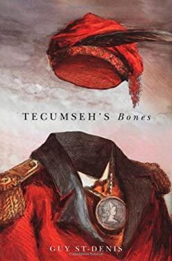 Tecumseh's Bones 9780773528437