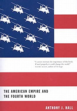 The American Empire and the Fourth World: The Bowl with One Spoon, Part One 9780773530065