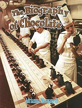 The Biography of Chocolate 9780778725176