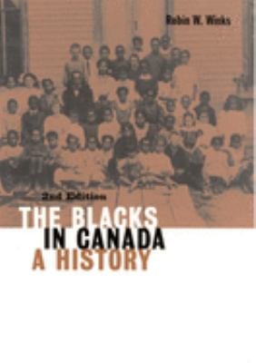 The Blacks in Canada: A History 9780773516328