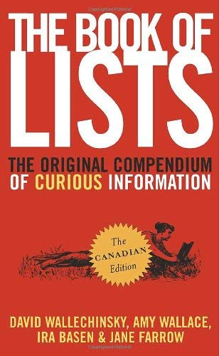 The Book of Lists: The Original Compendium of Curious Information 9780770430092