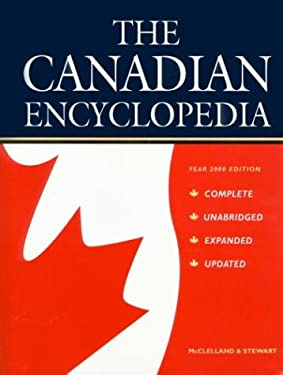 The Canadian Encyclopedia: Year 2000 Edition 9780771020995